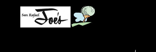 San Rafael Joe's 4th Annual Golf Tournament
